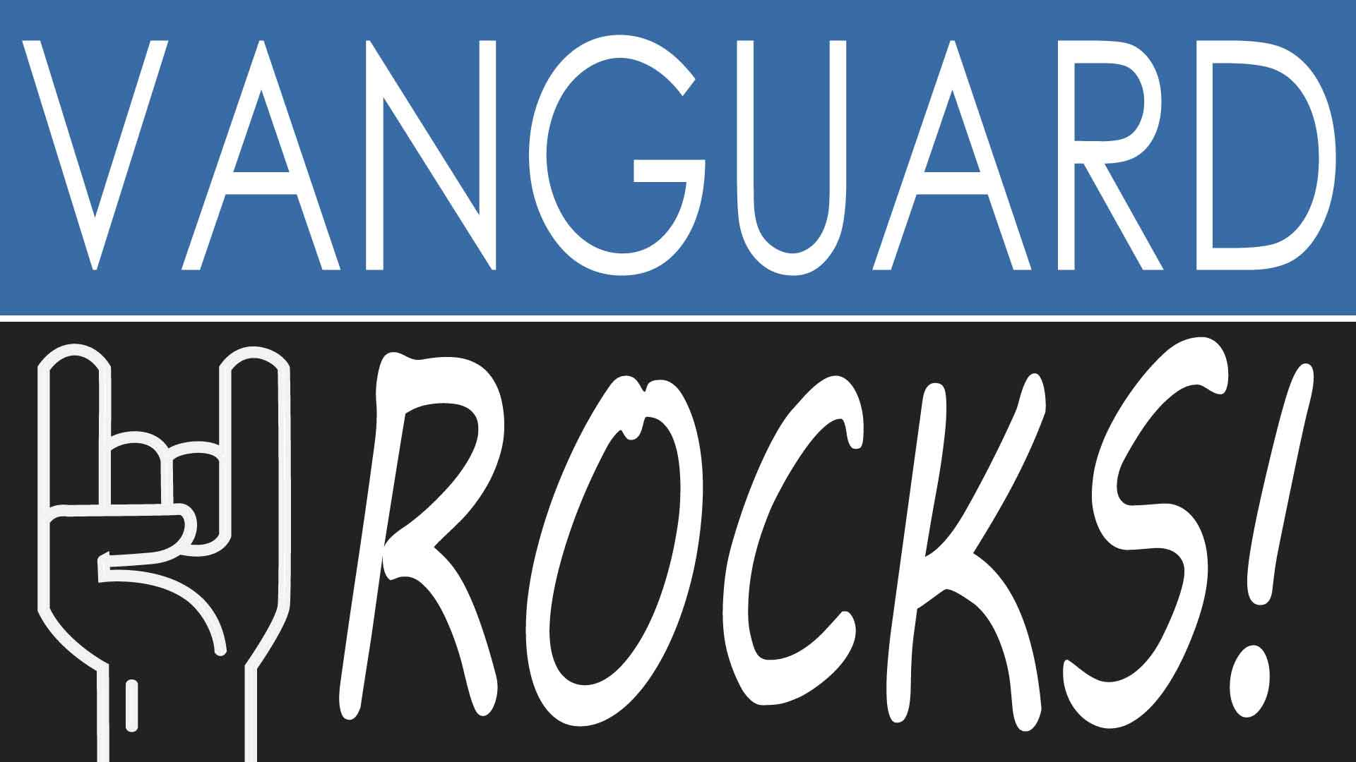 Vanguard Rocks: Rocking Out!